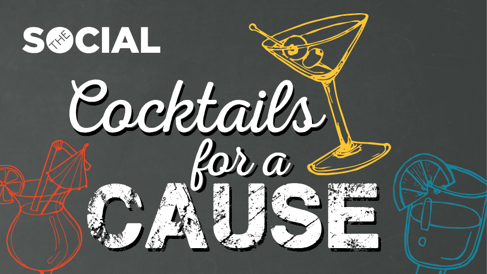 CFM's The Social: Cocktails for a Cause